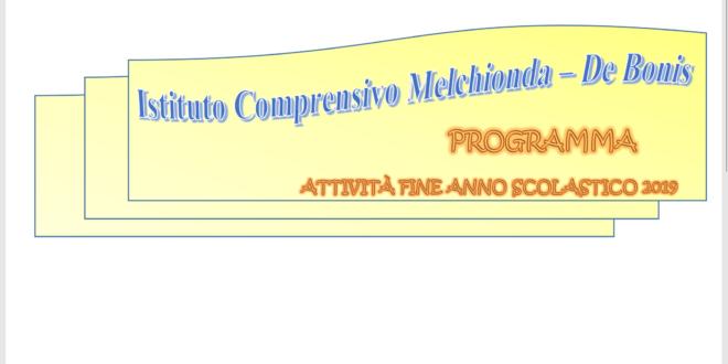 PROGRAMMA  ATTIVITÀ FINE ANNO SCOLASTICO 2019